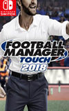 Football Manager Touch 2018 for Switch