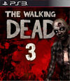 The Walking Dead: Episode 3 - Long Road Ahead for PlayStation 3
