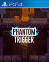 Phantom Trigger for PlayStation 4
