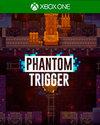 Phantom Trigger for Xbox One