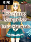 Evening Surprise - Extra Materials for PC