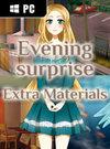 Evening Surprise - Extra Materials