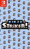 Ninja Striker! for Nintendo Switch