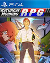 Saturday Morning RPG for PlayStation 4