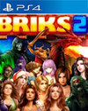 BRIKS 2 for PlayStation 4