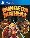 Dungeon Rushers for PlayStation 4