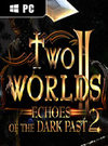 Two Worlds II - Echoes of the Dark Past 2 for PC