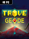 Trove: Geode for PC