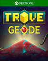 Trove: Geode for Xbox One