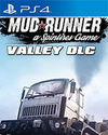 Spintires: MudRunner - The Valley DLC for PlayStation 4
