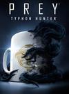 PREY: Typhon Hunter for PC