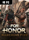 FOR HONOR: Marching Fire for PC