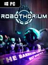 Robothorium: Rogue-Like RPG for PC