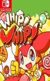 WHIP! WHIP! for Nintendo Switch