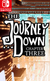 The Journey Down: Chapter Three for Nintendo Switch
