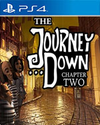The Journey Down: Chapter Two for PlayStation 4