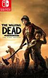 The Walking Dead: The Final Season for Nintendo Switch