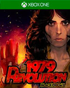 1979 Revolution: Black Friday for Xbox One