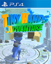 Tiny Hands Adventure for PlayStation 4