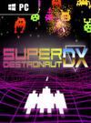 Super Destronaut DX for PC