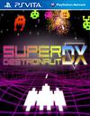 Super Destronaut DX for PS Vita