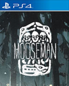 The Mooseman for PlayStation 4