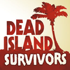 Dead Island: Survivors for Android