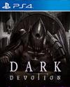Dark Devotion for PlayStation 4