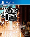 The Journey Down: Chapter Three for PlayStation 4