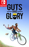 Guts and Glory for Nintendo Switch