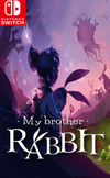 My Brother Rabbit for Nintendo Switch