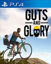 Guts and Glory for PlayStation 4