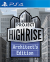 Project Highrise: Architect's Edition for PlayStation 4