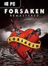 Forsaken Remastered for PC