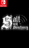 Salt and Sanctuary for Nintendo Switch