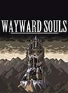 Wayward Souls for PC