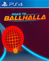 Road to Ballhalla for PlayStation 4