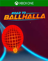 Road to Ballhalla for Xbox One