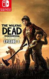 The Walking Dead: The Final Season - Episode 1 - Done Running for Nintendo Switch