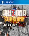 Arizona Sunshine: Dead Man