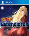 Super Night Riders for PlayStation 4