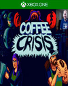 Coffee Crisis for Xbox One