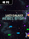 Lazy Galaxy: Rebel Story for PC