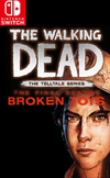 The Walking Dead: The Final Season - Episode 3 - Broken Toys for Nintendo Switch