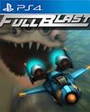FullBlast for PlayStation 4