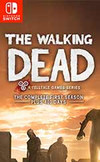 The Walking Dead: The Complete First Season for Nintendo Switch
