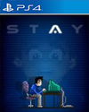 STAY for PlayStation 4