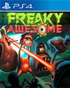Freaky Awesome for PlayStation 4