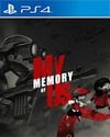 My Memory of Us for PlayStation 4