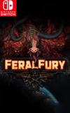 Feral Fury for Nintendo Switch